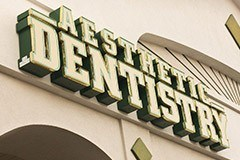 Aesthetic Dentistry sign outside of office